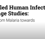 Webinar: Controlled Human Infection Challenge Studies: Lessons from Malaria towards COVID-19